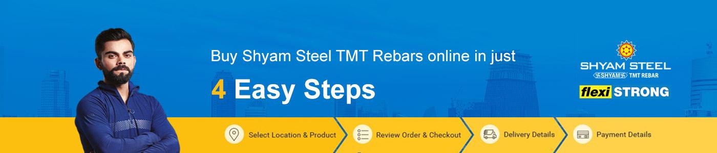 Buy Shyam Steel TMT Rebars online in 4 STEPS